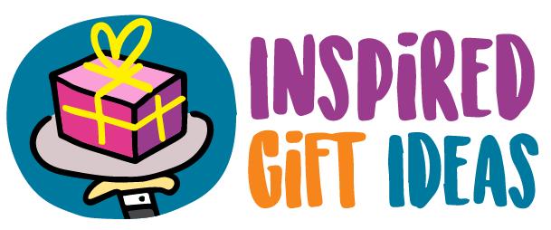 Inspired Gift Ideas